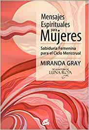 Mensajes Espirituales Para Mujeres: Sabiduría Femenina para ...