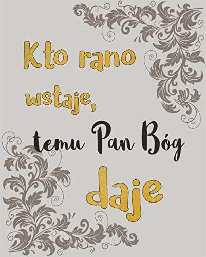 Amazoncom Polish Proverbs For Wall Decor Polish Poster A3