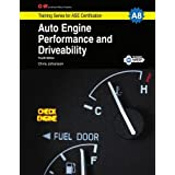 Auto Engine Performance and Driveability Shop Manual: NATEF Standard Job Sheets for Performance-Based Learning