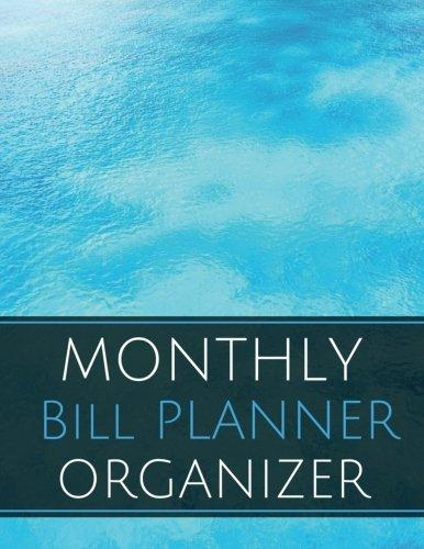 Monthly Bill Planner Organizer: With Calendar 2018-2019 Weekly Planner ,Bill Planning, Financial Planning Journal Expense Tracker Bill Organizer ... Made In USA (: happy planner bill) (Volume 3)