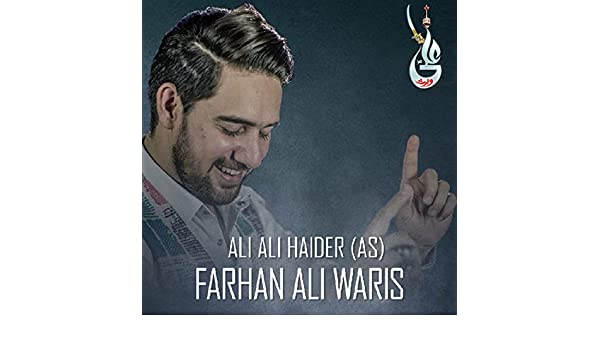 Ali Ali Haider by Farhan Ali Waris on Amazon Music - Amazon com