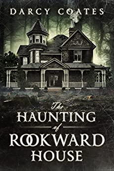 The Haunting of Rookward House by [Coates, Darcy]