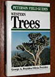 A Field Guide to Western Trees, George A. Petrides, 0395467306