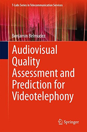 Audiovisual Quality Assessment and Prediction for Videotelephony (T-Labs Series in Telecommunication Services)