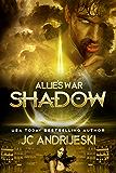 Shadow (Allie's War Book 4)