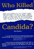 Who Killed Candida?, Vicki Glassburn, 0945383126