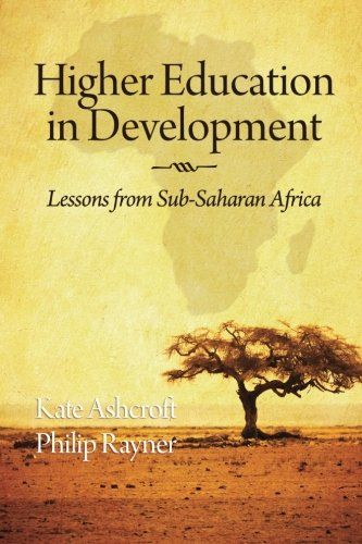 Higher Education in Development: Lessons from Sub Saharan Africa