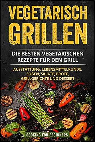 Vegetarisch Grillen Die Besten Vegetarischen Rezepte Für Den Grill