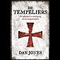 De Tempeliers: De opkomst en ondergang van de tempelridders