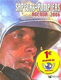 Sapeurs-pompiers de France : Agenda 2006