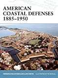 img - for American Coastal Defenses 1885 1950 (Fortress) book / textbook / text book