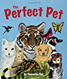 The Perfect Pet, Samantha Bell, 1607186217
