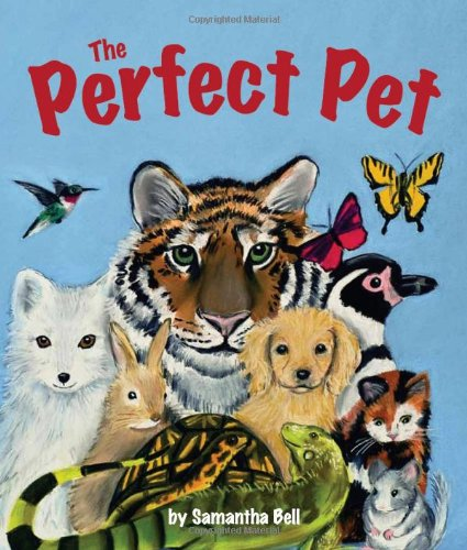 The Perfect Pet (Arbordale Collection)