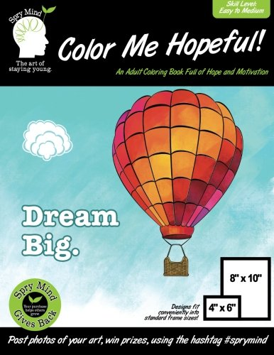 Coloring Books for Seniors: Including Books for Dementia and Alzheimers - Color Me Hopeful-A Coloring Book For Adults, Full Of Hope And Motivation: An Easy Coloring Book For Adults Of All Ages