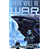 There Will Be War Volume IX