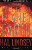 The Late Great Planet Earth, Hal Lindsey and C. C. Carlson, 031027771X