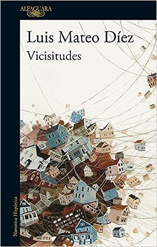 Vicisitudes (Hispánica): Amazon.es: Díez, Luis Mateo: Libros