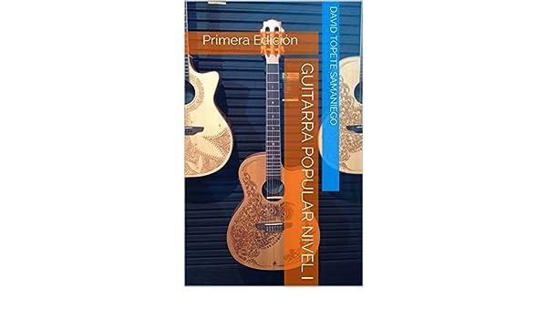 Guitarra Popular Nivel I: Primera Edición eBook: Topete Samaniego ...