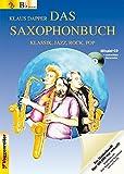Das Saxophonbuch. Version Bb. Mit Mitspiel-CD und ausdruckbaren Klaviernoten