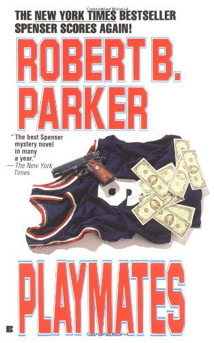 Playmates by Robert B. Parker