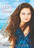 The Lucky Ones by Greene, Stephanie published by HarperCollins (2008) [Hardcover]