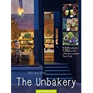 The Unbakery: 130 Highlights aus dem rohköstlich-veganen Trend-Café