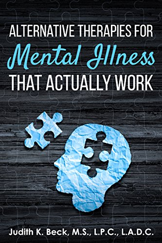 Alternative Therapies for Mental Illness That Actually Work
