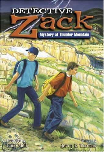 Mystery at Thunder Mountain (Detective Zack (Unnumbered Paperback)) PDF