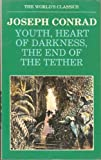Image of Youth, Heart of Darkness, The End of the Tether (The World's Classics)