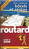 img - for Les Meilleurs H tels et Restos (Le Guide du Routard 2006) book / textbook / text book