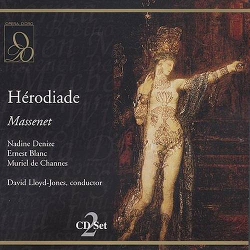 Massenet: Herodiade by ICI