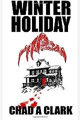 Winter Holiday: Dark Minds Novella 6 Paperback