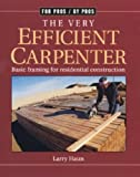 The Very Efficient Carpenter, Larry Haun, 156158326X