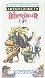 Adventures in Dinosaur City [VHS]