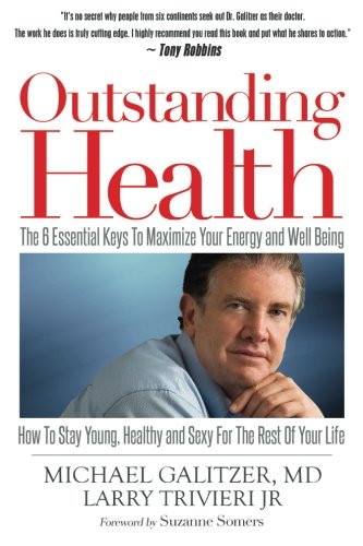 51CgQZAOkFL - Outstanding Health: The 6 Essential Keys To Maximize Your Energy and Well Being - How To Stay Young, Healthy and Sexy For the Rest of Your Life