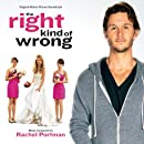 The Right Kind Of Wrong (Rachel Portman)