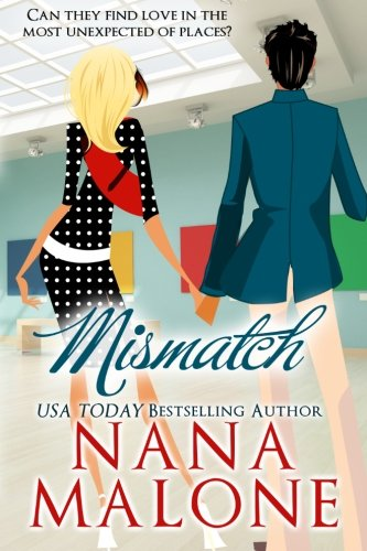 Read Online Mismatch: A Humorous Contemporary Romance (Volume 2) pdf