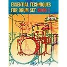 Essential Techniques for Drum Set: Book 1