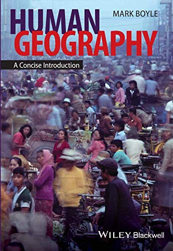Human Geography: A Concise Introduction (Short Introductions to ()