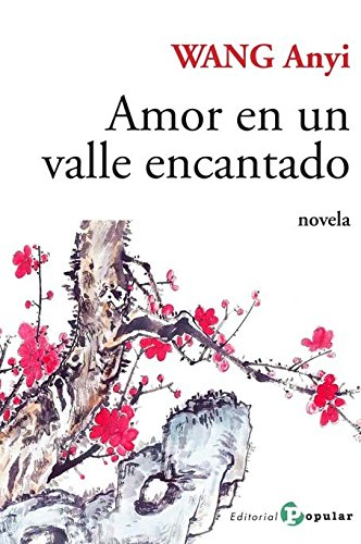 Download Amor en un valle encantado / Love in an enchanted valley (Spanish Edition) PDF
