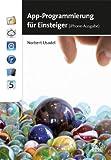 App-Programmierung für Einsteiger (iPhone-Ausgabe)