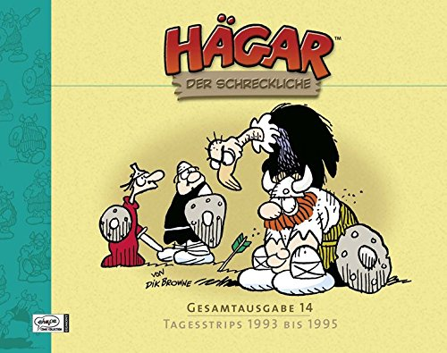 Hägar Der Schreckliche Gesamtausgabe 14  Tagesstrips 1993 Bis 1995