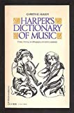 Harper's Dictionary of Music, Ammer, Christine, 0064633470