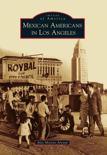 Mexican Americans in Los Angeles (Images of America)