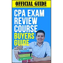 Official 2018 CPA Review Course Buyers Guide: Save Up To $1,000 Off Top CPA Review Courses At No Cost