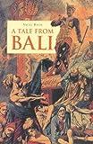 A Tale from Bali, Vicki Baum, 9625935029