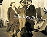 img - for Shadowed - Unheard Voices book / textbook / text book
