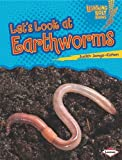Let's Look at Earthworms (Lightning Bolt Books)