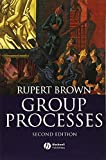 Group Processes 2nd Edition