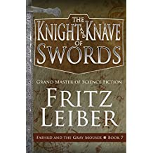 The Knight and Knave of Swords (Fafhrd and the Gray Mouser Book 7)